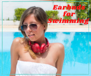 earbuds for swimming bluetooth