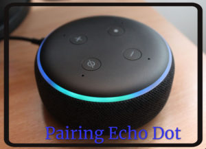 How to put echo dot in pairing mode – Easy Steps