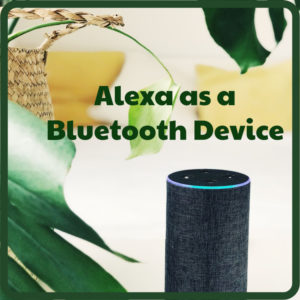 how to use alexa as a bluetooth device